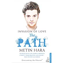 Metin Hara's first book: Invasion Of Love - The Path