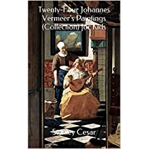 Twenty-Four Johannes Vermeer's Paintings (Collection) for Kids
