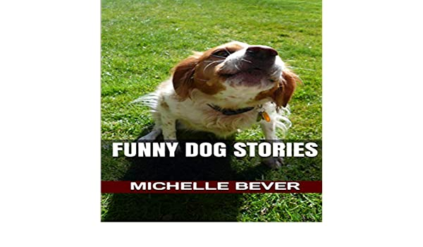 Amazon com: Funny Dog Stories: Funny Short Stories, Book 1 (Audible
