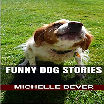 Amazon com: Funny Dog Stories: Funny Short Stories, Book 1