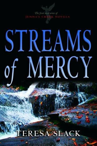 Download Streams of Mercy (Jenna's Creek Series #1) pdf epub
