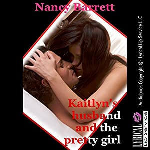 Kaitlyn's Husband and the Pretty Girl Audiobook