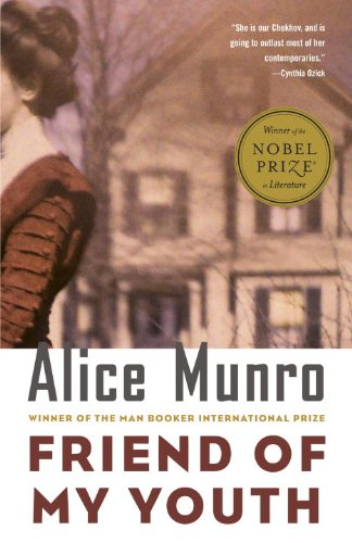 Friend of My Youth: Stories [Alice Munro] (Tapa Blanda)