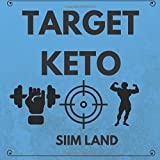 Ziel Keto: The Targeted Ketogenic Diet for Low Carb Athletes to Burn Fat Fast, Build Lean Muscle Mass and Increase Performance (Simple Keto) (Volume 3)