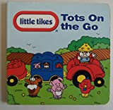 TOTS ON THE GO (Little Tikes)