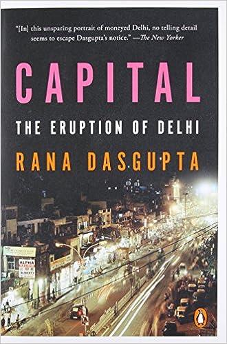 Capital the eruption of delhi rana dasgupta 9780143126997 amazon capital the eruption of delhi rana dasgupta 9780143126997 amazon books fandeluxe Gallery