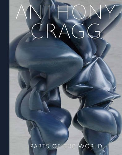 Anthony Cragg: Parts of the World: Retrospective