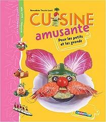 Cuisine amusante par Theulet-Luzié