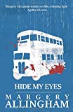 Hide My Eyes (The Albert Campion Mysteries)
