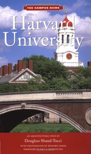 Harvard University: An Architectural Tour (The Campus Guide)