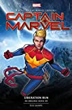 Captain Marvel: Liberation Run Prose Novel (Novels of the Marvel Universe)