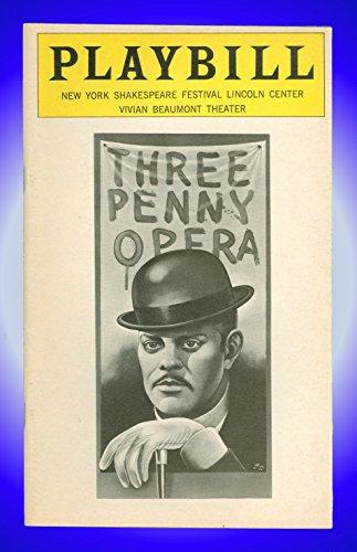 Threepenny Opera, Broadway Playbill + Ellen Greene, C. K. Alexander, Raul Julia, Ed Zang, Tony Azito, Elizabeth Wilson