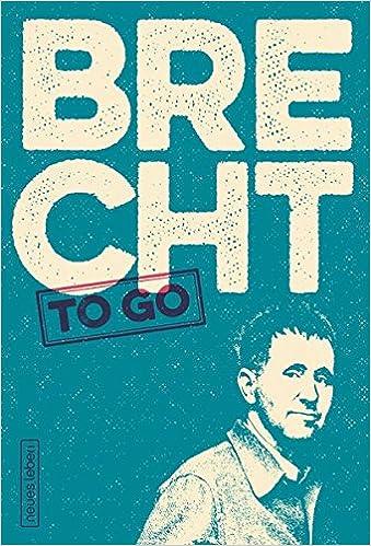 Brecht To Go Politische Gedichte Von Bertolt Brecht Amazon
