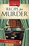 Recipe for Murder, Lisa Harris, 1597894842