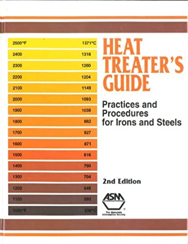 heat treater s guide practices and procedures for irons and steels rh amazon com heat treaters guide nonferrous pdf heat treaters guide book used