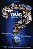 The OMG Chronicles, Peter Rodger, 1401928455