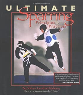 Ultimate Sparring: Priciples & Practices