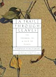 A Trail Through Leaves, Hannah Hinchman, 0393318850