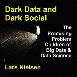 Dark Data & Dark Social