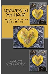 Leaves in My Hair: Insights and Poems along the Way Paperback