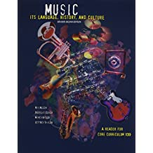 Music: Its Language, History and Culture