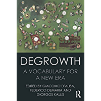 Degrowth: A Vocabulary for a New Era (English Edition)