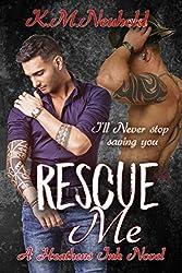 Rescue Me (Heathens Ink Book 1)