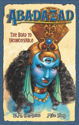 The Road to Inconceivable (Abadazad, Book - Gardens Palm The Beach West