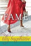 Fame, Tilly Bagshawe, 1612184634