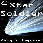 Star Soldier: Doom Star, Book 1 | Vaughn Heppner