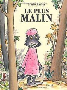 vignette de 'Le Plus malin (Mario Ramos)'