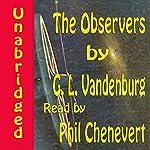 The Observers | G. L. Vandenburg