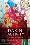 #8: Dakini Activity: The Dynamic Play of Awakening