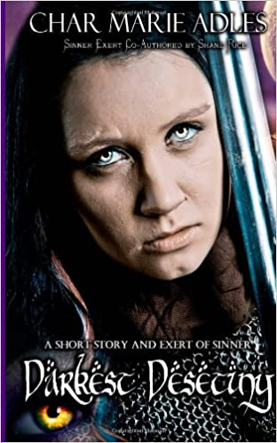 Darkest Destiny: With and Exert from Sinner: A Dragon Legacy: Book One: Volume 1