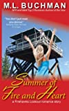 Summer of Fire and Heart (Firehawks Lookouts) (Volume 4)