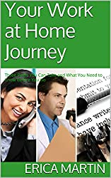 Your Work at Home Journey: Three Paths You Can Take and What You Need to Know Before You Go