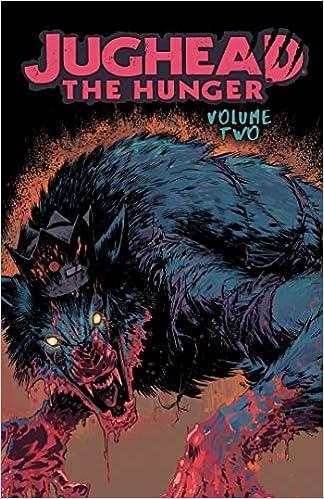Jughead: The Hunger Vol  2 (Judhead The Hunger): Frank Tieri, Joe