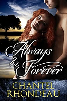 Always & Forever by [Rhondeau, Chantel]