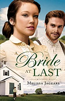 A Bride at Last (Unexpected Brides Book #3) by [Jagears, Melissa]