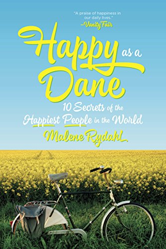 Happy as a Dane: 10 Secrets of the Happiest People in the World cover