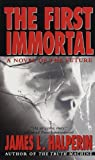 The First Immortal: A Novel Of The Future