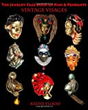 The Jewelry Face Book of Pins and Pendants, Kathy Flood, 146817875X