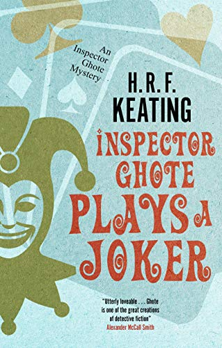 Inspector Ghote Plays a Joker (An Inspector Ghote Mystery) by [Keating, H. R. F.]