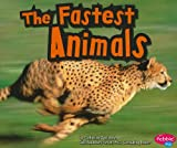 The Fastest Animals, Catherine Ipcizade, 1429662085
