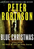 Blue Christmas by  Peter Robinson in stock, buy online here