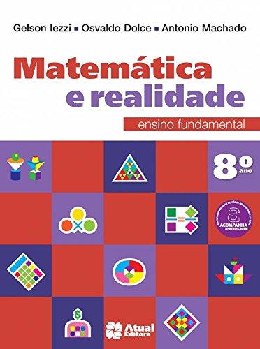 Matemática e Realidade. 8º Ano