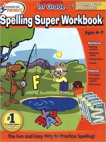 Hooked on Phonics 1st Grade Spelling Super Workbook: Hooked on ...