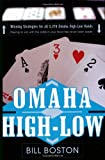 Omaha High-Low: Play to Win With The Odds