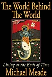 The World Behind the World by Michael Meade (2008-04-28)