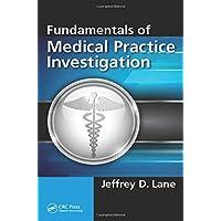 Fundamentals of Medical Practice Investigation